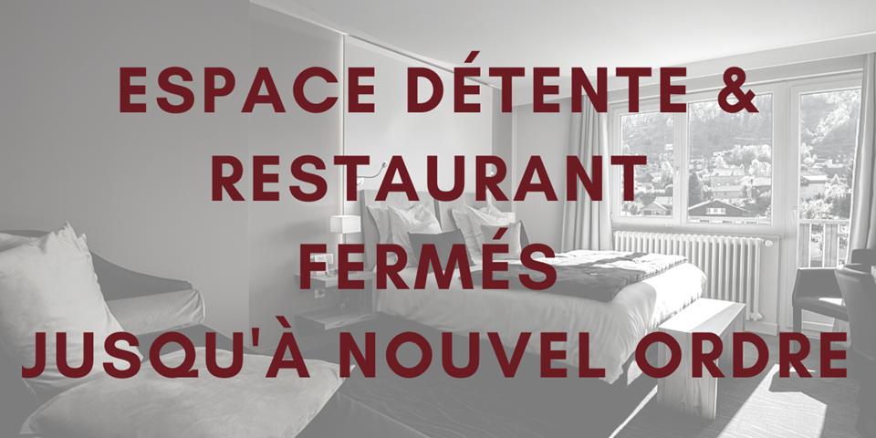 espace détente & restaurant fermés